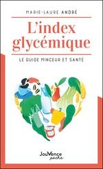 Vente EBooks : L'index glycémique  - Marie-Laure André