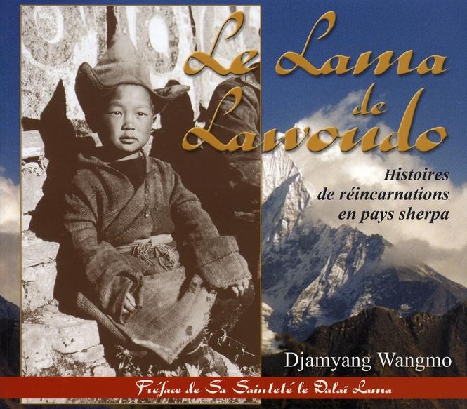 Le lama de lawoudo ; histoires de réincarnations en pays sherpa