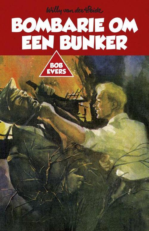 Bombarie om een bunker
