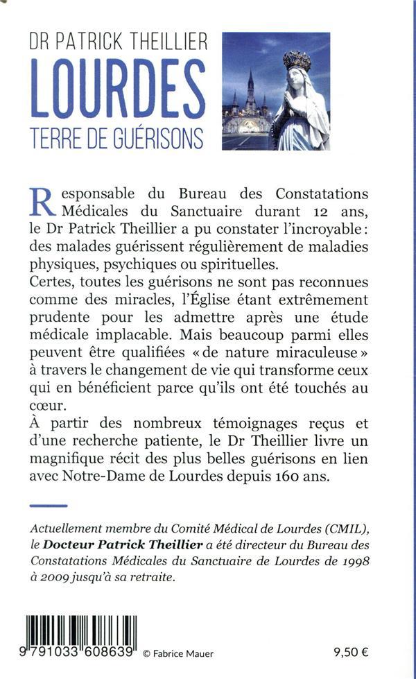 Lourdes, terre de guérisons ; durant 12 ans j'ai constaté l'incroyable