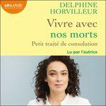 Vente AudioBook : Vivre avec nos morts  - Delphine Horvilleur