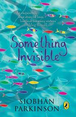 Vente Livre Numérique : Something Invisible  - Siobhan Parkinson