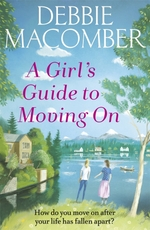 Vente EBooks : A Girl's Guide to Moving On  - Debbie Macomber