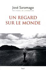 Un regard sur le monde ; anthologie