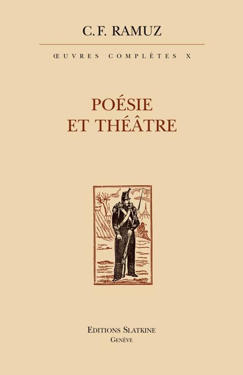 Oeuvres Completes Vol. 10. Poesie Et Theatre