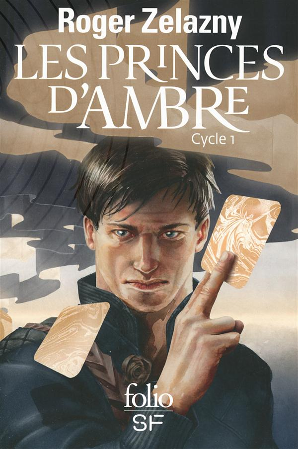 Les princes d'ambre ; cycle 1