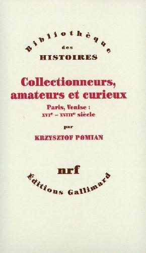 Collectionneurs, amateurs et curieux