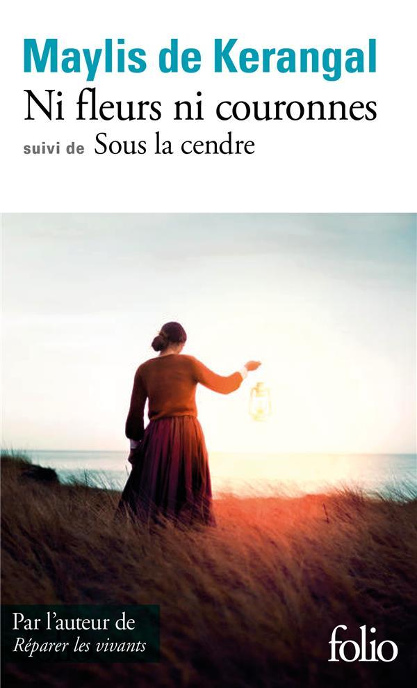NI FLEURS NI COURONNES  -  SOUS LA CENDRE