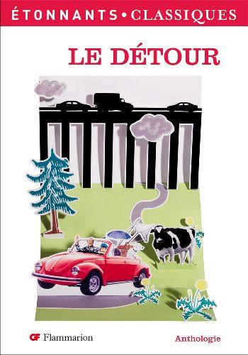 Le Detour ; Anthologie