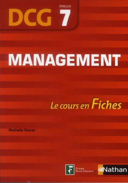 Management ; Dcg Epreuve 7 ; Le Cours En Fiches