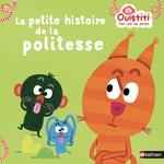 Vente EBooks : La petite histoire de politesse - Ouistiti dès 18 mois  - Florence Langlois