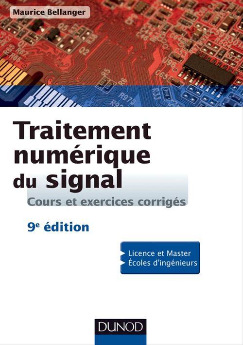 Traitement numérique du signal ; théorie et pratique (9e édition)