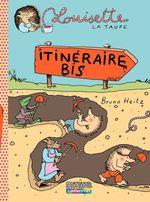 Vente Livre Numérique : Louisette la taupe (Tome 7) - itinéraire bis  - Bruno Heitz