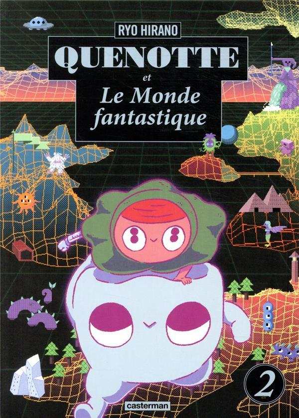Quenotte et le monde fantastique t.2