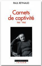 Carnets de captivité  - Paul Reynaud