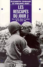 Vente Livre Numérique : Les Rescapés du jour J  - Élizabeth Coquart - Philippe Huet