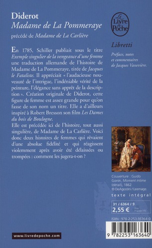 Madame de la Pommeraye ; Madame de la Carlière
