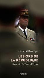 Vente EBooks : Les ors de la République  - Henri BENTEGEAT