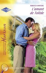 Vente Livre Numérique : L'amant de Tolède (Harlequin Horizon)  - Rebecca Winters
