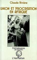Vente EBooks : Union et procréation en Afrique  - Claude Rivière