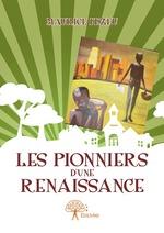 Les Pionniers d'une renaissance