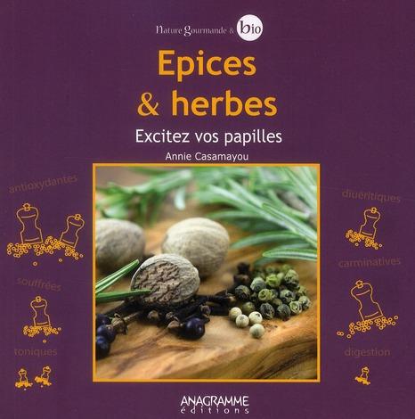 épices et herbes ; excitez vos papilles !