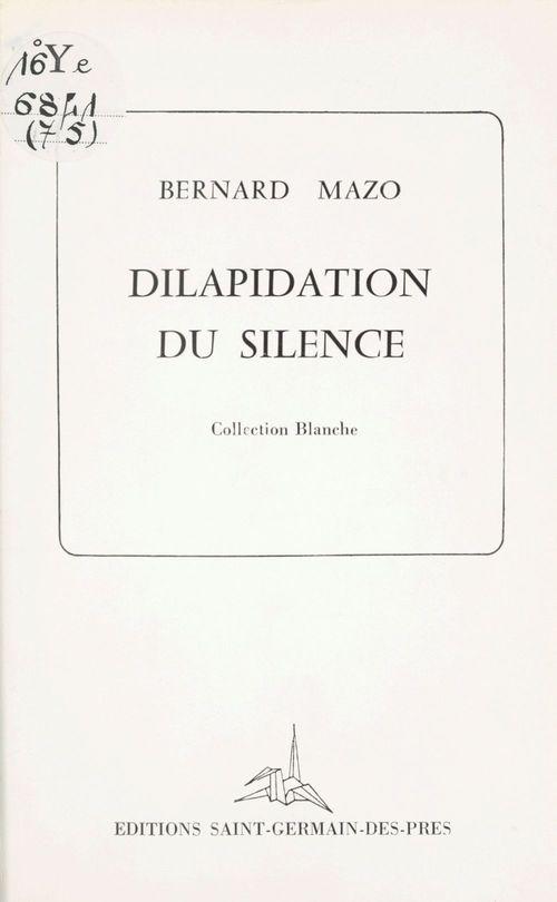 Dilapidation du silence