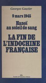 La fin de l'Indochine française