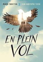 Vente Livre Numérique : En plein vol  - Jean-Christophe Tixier - Manon Fargetton