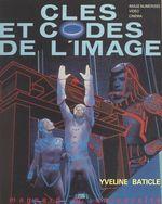 Vente Livre Numérique : Clés et codes de l'image  - Yveline Baticle