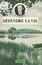 Vente Livre Numérique : Défendre la vie  - Maurice Genevoix