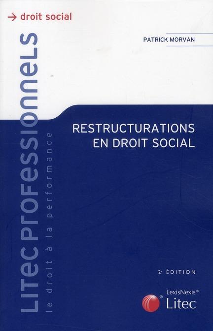 Restructurations En Droit Social (2e Edition)