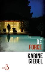 Vente EBooks : De force  - Karine Giébel