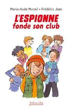 L'espionne fonde son club