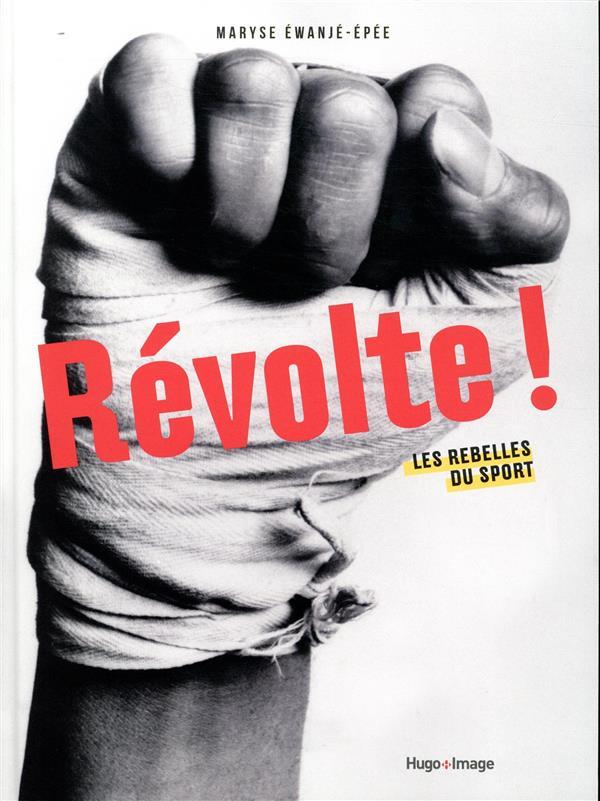 Révolte ! les rebelles du sport