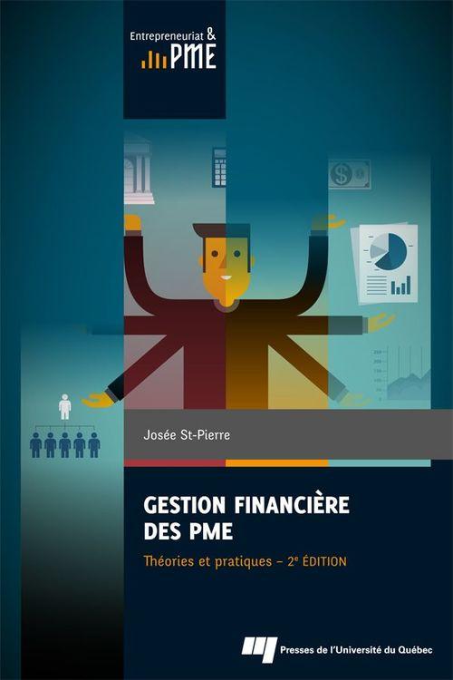 Gestion financiere des pme : theories et pratiques, 2e edition
