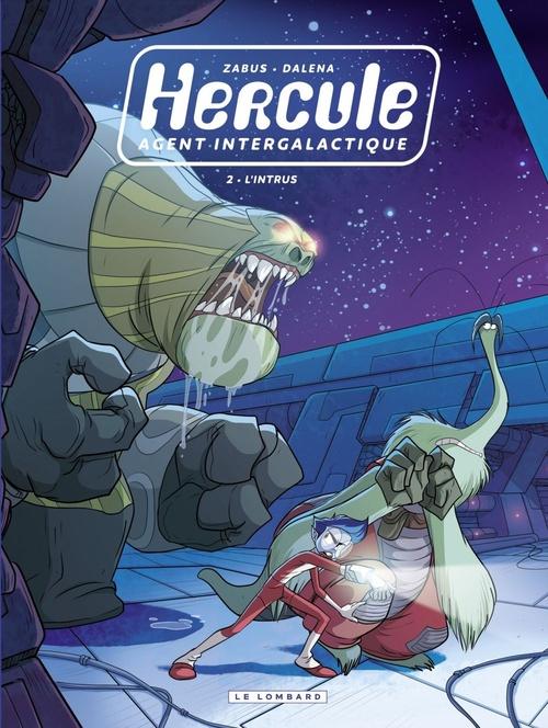 Hercule ; agent intergalactique T.2 ; l'intrus
