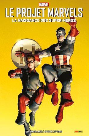 Le projet Marvels ; la naissance des super-héros