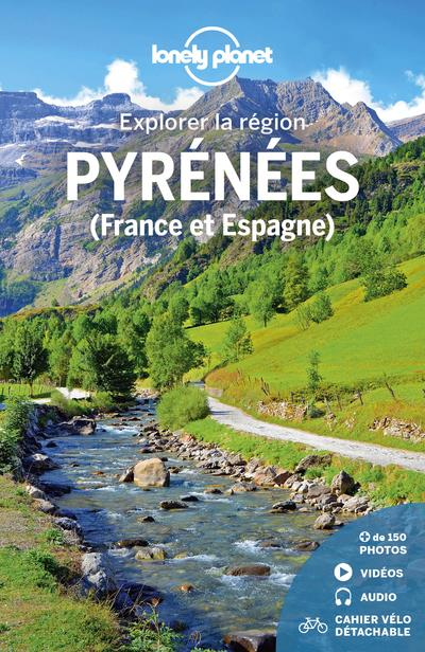 Explorer la région ; Pyrénées (France et Espagne) (édition 2021)