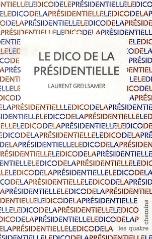 Le dico de la présidentielle