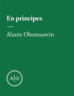 En principes: Alanis Obomsawin