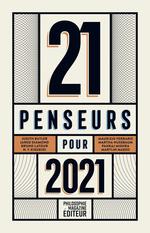 Vente Livre Numérique : 21 penseurs pour 2021  - Ran Halévi - Martin Legros - Peter SINGER - Eva Illouz - Jared Diamond - Judith BUTLER - Helen Lewis - Marylin Maeso - Paul Sebi