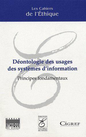 Déontologie des usages des systèmes d'information ; principes fondamentaux