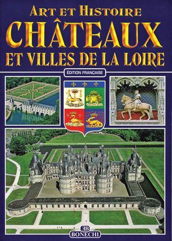Les châteaux et les villes de la Loire