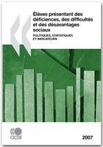 élèves présentant des déficiences, des difficultés et des désavantages sociaux ; politiques, statistiques et indicateurs