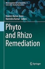 Phyto and Rhizo Remediation  - Naveen Kumar Arora - Narendra Kumar