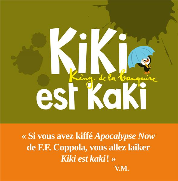Kiki est kaki