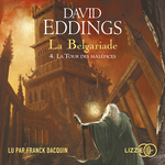 Vente AudioBook : La Belgariade - Tome 4 - La tour des maléfices  - David Eddings
