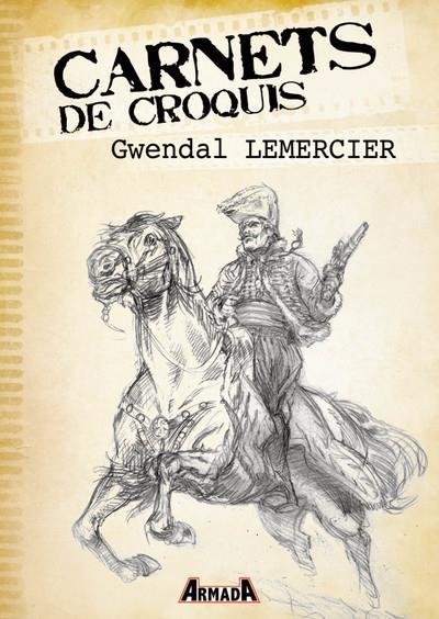 Carnets de croquis : Gwendal Lemercier