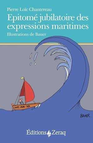 épitomé jubilatoire des expressions maritimes